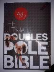 Doubles Pole Bible - Spin City 1ère edition